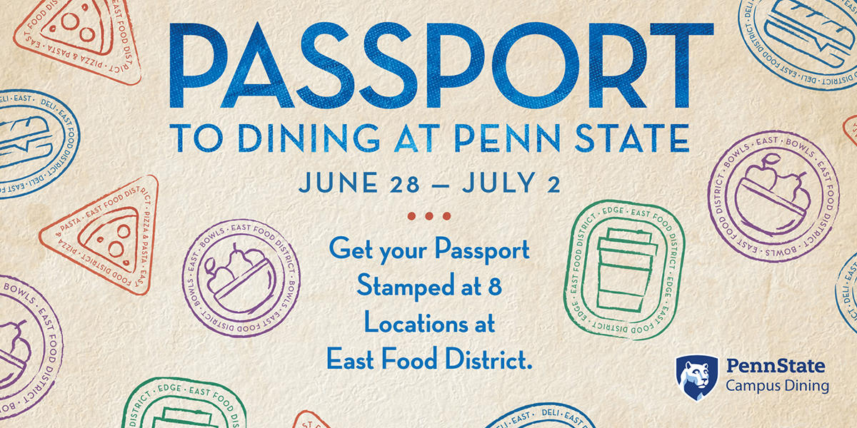 Passport to dining at Penn State, June 28 to July 2